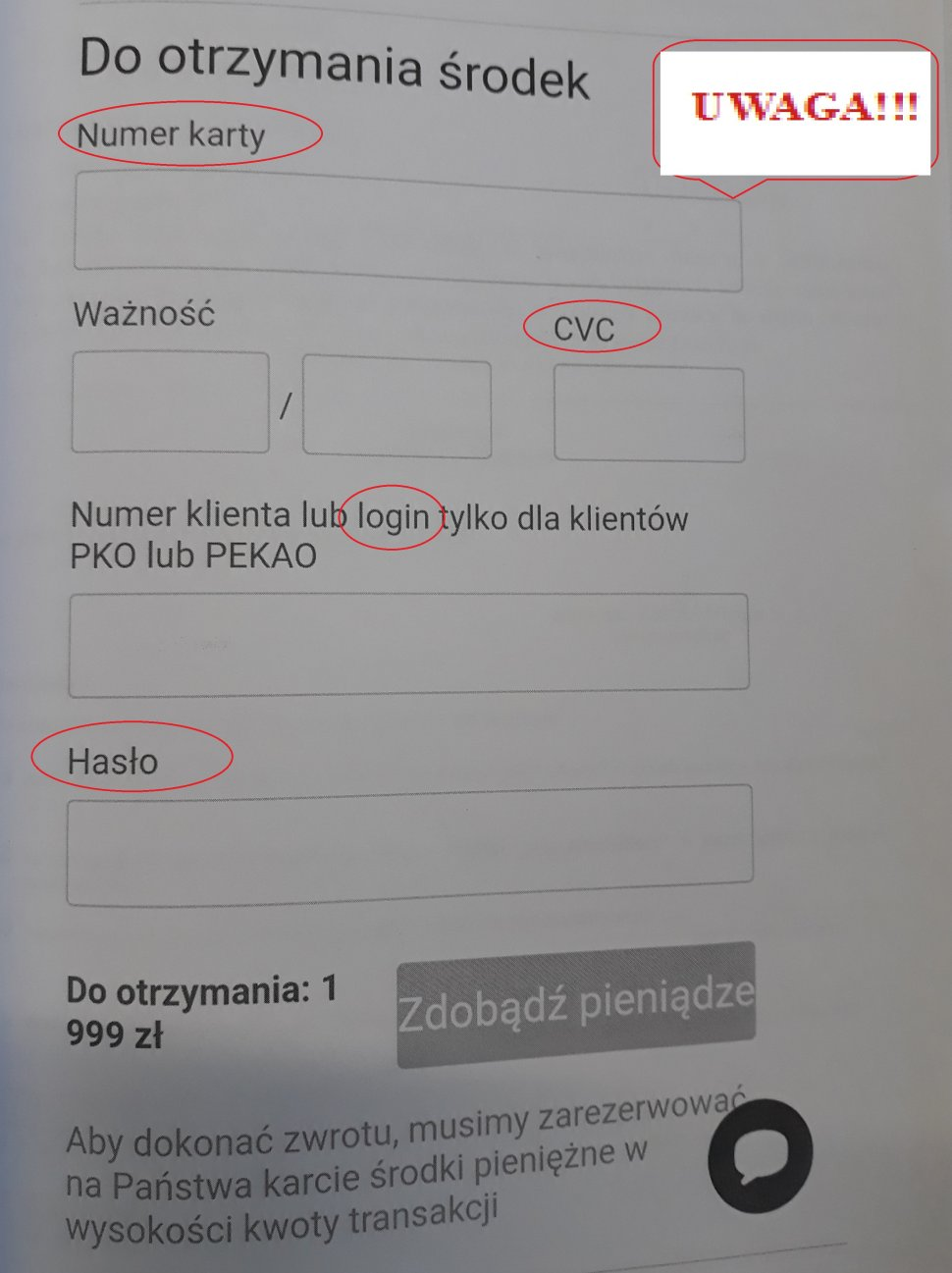 Fotografia przedstawia fałszywy formularz, w którym sprzedający dany przedmiot, ma podać numer karty, CCV, login i hasło do konta.